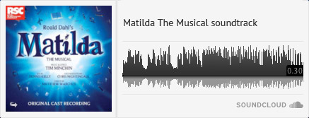 Matilda The Musical soundtrack